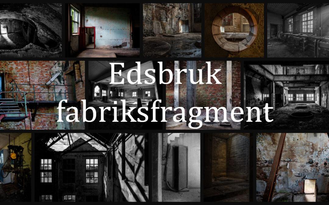 Edsbruk – fabriksfragment